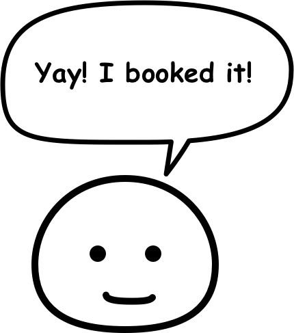 """Yay! I booked it!"""